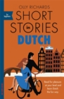 Short Stories in Dutch for Beginners : Read for pleasure at your level, expand your vocabulary and learn Dutch the fun way! - Book