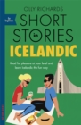 Short Stories in Icelandic for Beginners : Read for pleasure at your level, expand your vocabulary and learn Icelandic the fun way! - Book