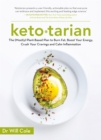 Ketotarian : The (Mostly) Plant-based Plan to Burn Fat, Boost Energy, Crush Cravings and Calm Inflammation