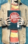 Royal City Volume 3: We All Float On