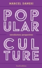 Popular Culture : Introductory Perspectives