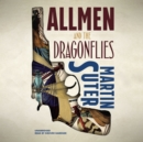 The Allmen and the Dragonflies