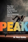 Peak : The New Science of Athletic Performance That is Revolutionizing Sports - Book