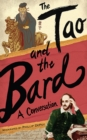 The Tao and the Bard : A Conversation