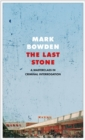 The Last Stone : A Masterpiece of Criminal Interrogation