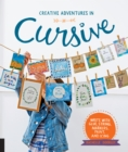 Creative Adventures in Cursive : Write with glue, string, markers, paint, and icing! - Book