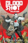 Bloodshot Salvation Vol. 1: The Book of Revenge