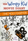 The Wimpy Kid Movie Diary : The Next Chapter - eBook