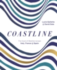 Coastline : The Food of Mediterranean Italy, France and Spain - Book