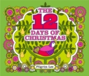 The 12 Days of Christmas : Little Hare Books - Book