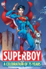 Superboy : A Celebration of 75 Years - Book