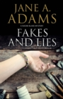 Fakes and Lies : A British mystery