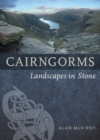 Cairngorms : Landscapes in Stone