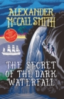 The Secret of the Dark Waterfall : A School Ship Tobermory Adventure (Book 4)