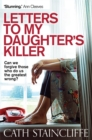 Letters To My Daughter's Killer