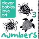 Clever Babies Love Art : Numbers