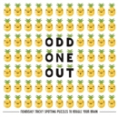 Odd One Out : Fiendishly Tricky Spotting Puzzles to Boggle your Brain