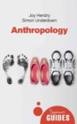 Anthropology : A Beginner's Guide