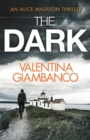 The Dark : The wildly addictive page turner