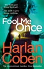 Fool Me Once : From the international #1 bestselling author