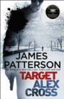 Target: Alex Cross : (Alex Cross 26) - Book
