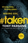 #taken : Wrong time. Wrong place. Wrong girl.