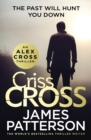 Criss Cross : (Alex Cross 27)