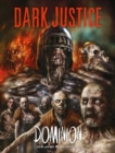 Dark Justice: Dominion : Dominion