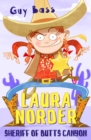 Laura Norder : Sheriff of Butts Canyon - Book