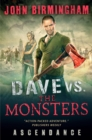 Dave vs. the Monsters: Ascendance