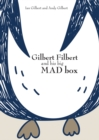 Gilbert Filbert and His Big Mad Box - Book