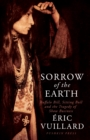 Sorrow of the Earth : Buffalo Bill, Sitting Bull and the Tragedy of Show Business