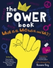 The Power Book : What is it, Who Has it and Why?
