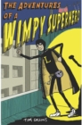 The Adventures of a Wimpy Superhero