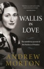 Wallis in Love : The untold true passion of the Duchess of Windsor - Book