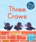 Three Craws : A Lift-the-Flap Scottish Rhyme