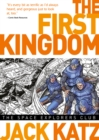 The First: Kingdom Vol. 5: The Space Explorers Club