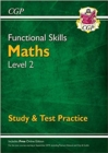 Functional Skills Maths Level 2 - Study & Test Practice - Book