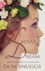Lydia's Dream : A Roman lady who saw history made