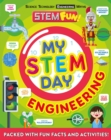 My STEM Day - Engineering : Packed with fun facts and activities! - Book