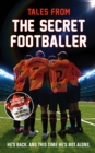 Tales from the Secret Footballer - Book