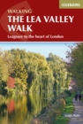 The Lea Valley Walk : Leagrave to the heart of London