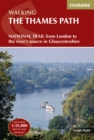 The Thames Path : National Trail from London to the river's source in Gloucestershire