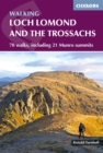 Walking Loch Lomond and the Trossachs : 70 walks, including 21 Munro summits