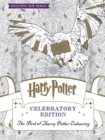 Harry Potter Colouring Book Celebratory Edition : The Best of Harry Potter colouring - Book