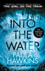 Into the Water : The Sunday Times Bestseller