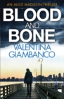 Blood and Bone : Detective Alice Madison (3)