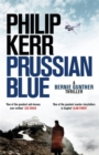 Prussian Blue : Bernie Gunther Thriller 12 - Book