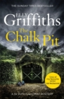 The Chalk Pit : The Dr Ruth Galloway Mysteries 9 - Book