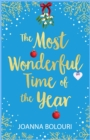 The Most Wonderful Time of the Year : A Laugh-Out-Loud Story Straight Out Of A Rom Com!